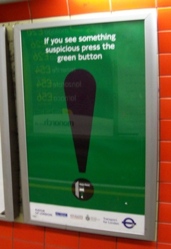If you see something suspicious, press the green button